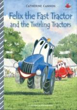 Felix the Fast Tractor and the Twirling Tractor